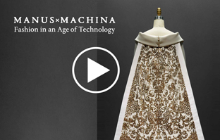 Manus x Machina Exhibition – Video